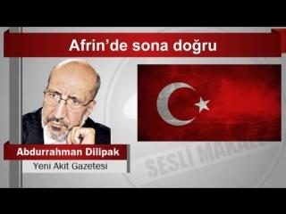 (6) Abdurrahman Dilipak Afrin'de sona doğru - YouTube