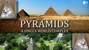 PYRAMIDS: A SINGLE WORLD COMPLEX
