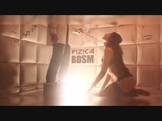 Fizica - bdsm (official music video)