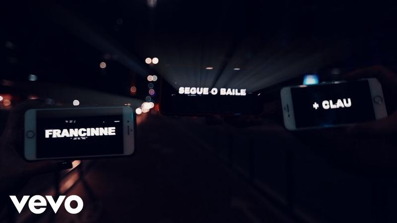 Francinne, Clau - Segue O Baile (Lyric Video)