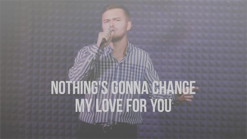 Максим Максимов/Дима Михайлин - Nothing's gonna change my love for you