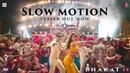 Slow Motion Song Teaser -Bharat Salman Khan Disha Patani Vishal Shekhar