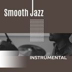 Instrumental альбом Smooth Jazz Instrumental – Easy Listening Jazz, Relaxed Jazz Lounge