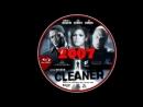 Cleaner.2007. VIZIONEAZA FILMUL AICI