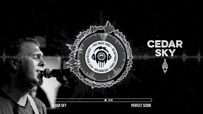 Cedar Sky - Perfect Score ★ Rock Music