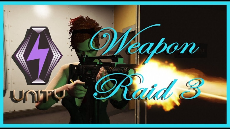 GTA 5 Online Unity — Weapon Raid 3