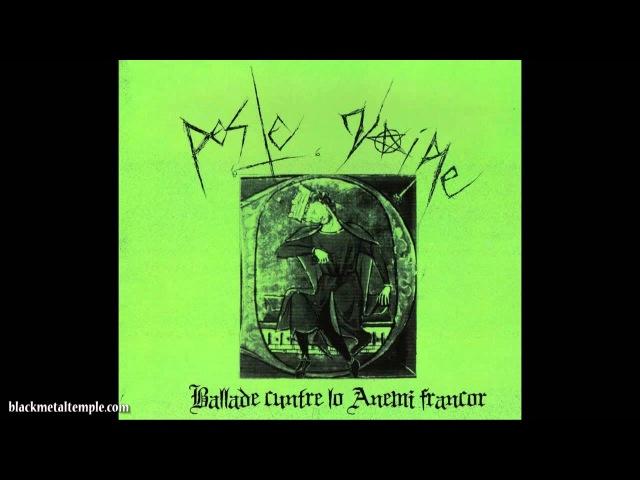 Peste Noire - Ballade Cuntre Lo Anemi Francor - 2009 (Full Album)