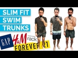 2017 Men's Swim Trunks Try On (H&ampM, Gap, Forever 21, Ralph Lauren, Hugo Boss, Vans and MORE)