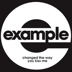 Example альбом Changed the Way You Kiss Me (Remixes)