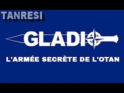 Gladio l'Armée Secrète de l'OTAN