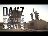 DayZ Standalone Cinematics