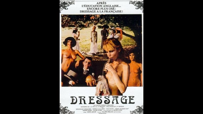 Дрессировка _ Dressage (1986) Франция