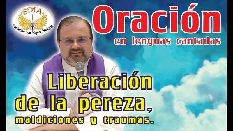 Oración: Liberación de pereza, maldiciones y traumas