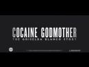 Cocaine Godmother (Movie Trailer) (2017)