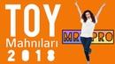 TOY Mahnilari 2018 Super Yigma Oynamali Shen Popuriler MRT Pro Mix 28