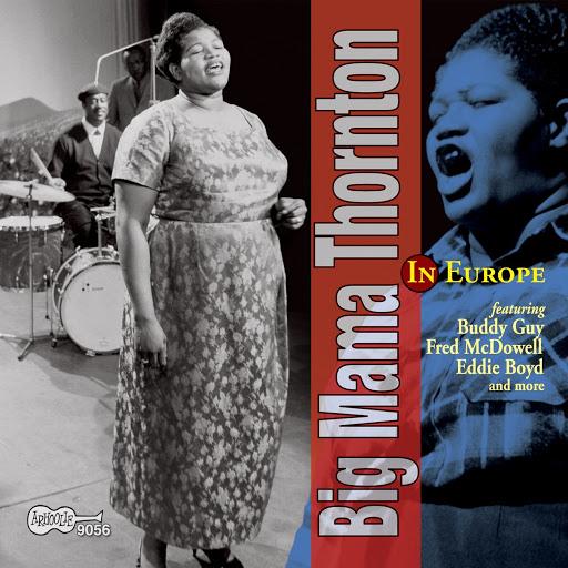 Big Mama Thornton альбом In Europe
