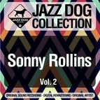Sonny Rollins альбом Jazz Dog Collection