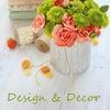 Design & Decor / Дизайн и Декор