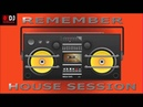 🔊 House Session Remember 2000's ( Tracklist)