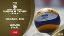 LIVE 🔴 - Women's Final - FIVB Beach Volleyball World Tour - Jinjiang (CHN) - 4*