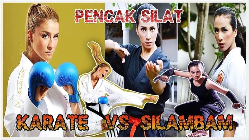 PENCAK SILAT GIRL VS KARATE GIRL VS SILAMBAM GIRL ► WORLD BEST FIGHTER GIRLS