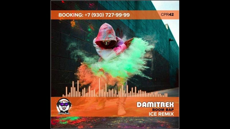 Damitrex - Doom Bap (Ice Remix)