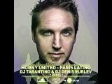 Horny United - Paris Latino (DJ TARANTINO &amp Dj Denis Rublev Remix )