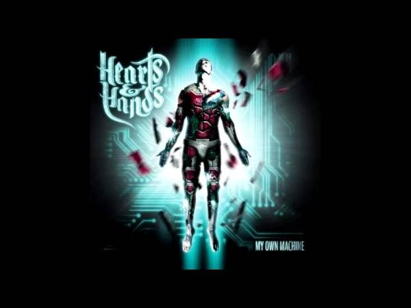Hearts Hands - My Own Machine [Full Album]