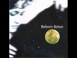 Beborn Beton - Sleeping Beauty