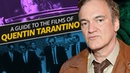 A Guide to Quentin Tarantino Films   DIRECTOR'S TRADEMARKS