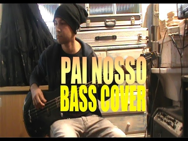 Ministério Pedras Vivas - Pai nosso (bass cover)
