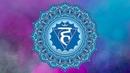 THROAT CHAKRA HEALING MEDITATION MUSIC Unlock Inner Truth Open Vishuddha Positive Energy Vibes