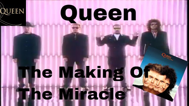 Queen Making of The Miracle 1989