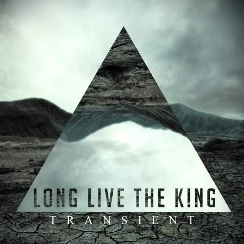 Long Live The King - Transient [EP] (2012)