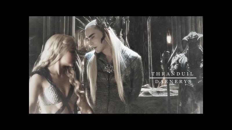 I still love him thranduil daenerys