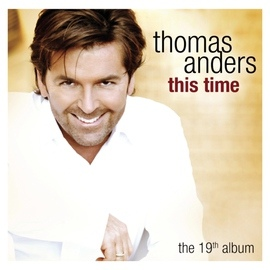 Thomas Anders альбом This Time