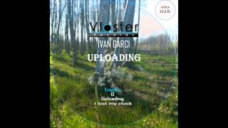 I lost my clock Ivan Garci Vlosfer records