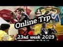 Online trp of 23rd week 2019 | Trp ratings | wings news