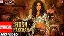 ZERO Husn Parcham Lyrical Video Song Shah Rukh Khan Katrina Kaif Anushka Sharma T Series