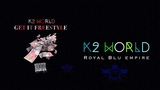 K2 World - Get It Freestyle (OFFICIAL AUDIO)