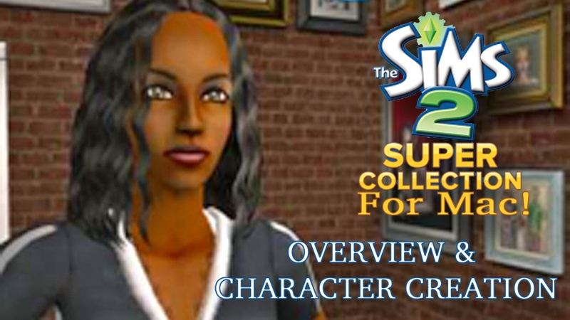 Sims 2 Super Collection for Mac OVERVIEW
