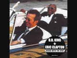 Eric Clapton BB King - Hold on Im coming
