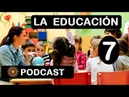 CONVERSA EN ESPAÑOL 7 La Educación