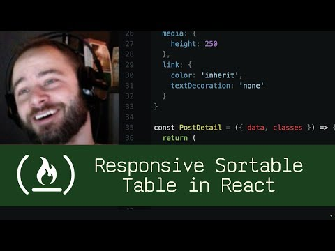 Responsive Sortable Table in React (P1D43) - Live Coding with Jesse