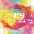 Kaskade альбом Fire In Your New Shoes (feat. Martina of Dragonette)