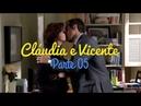 Cláudia e Vicente (a história) Parte 05