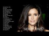 Norah Jones greatest hits album - Best songs of Norah Jones