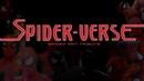 SPIDER-VERSE | Spider Man Tribute (feat. Campfire)