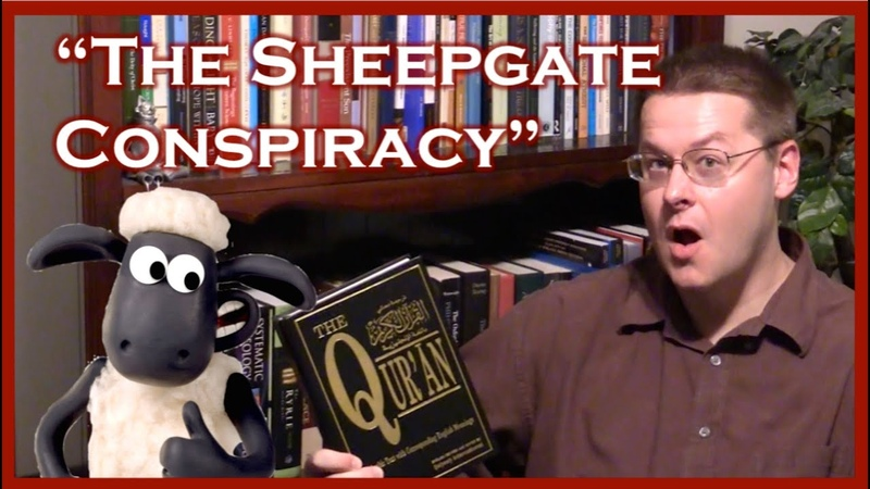 The Sheepgate Conspiracy: How Muhammad's Wives Changed the Quran (David Wood)