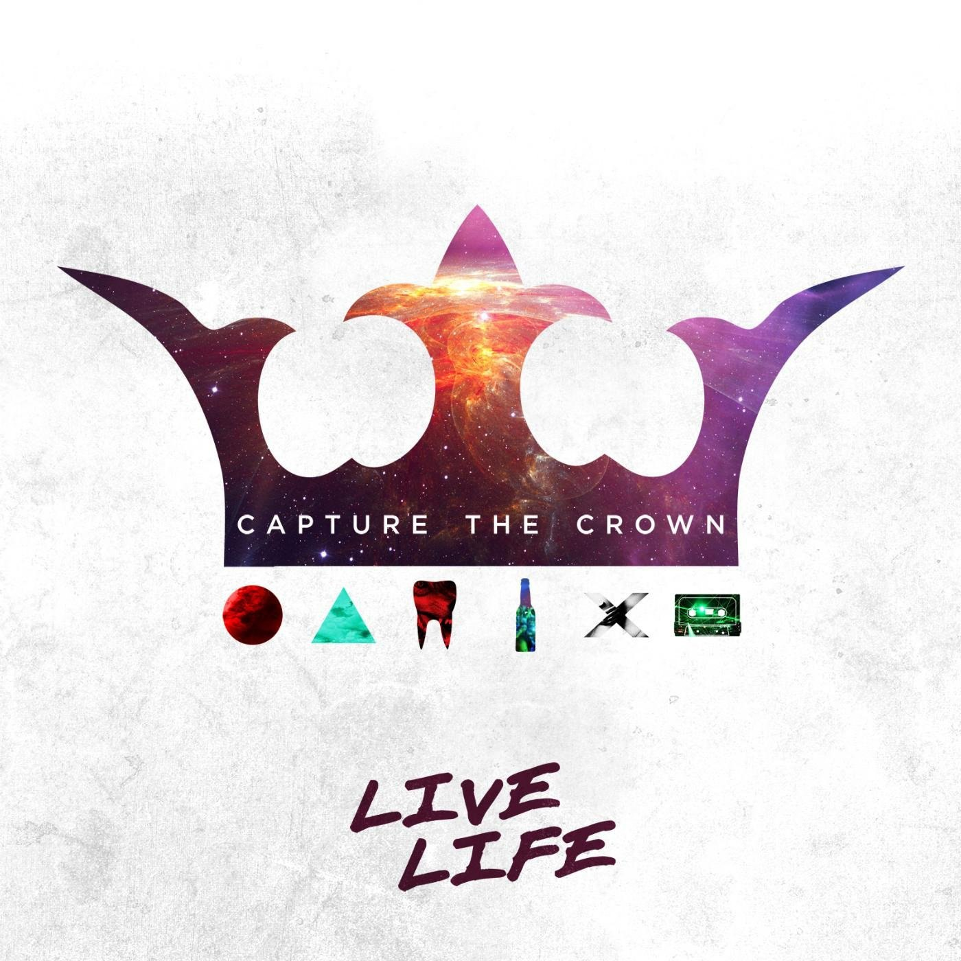 Capture The Crown - Live Life [EP] (2014)